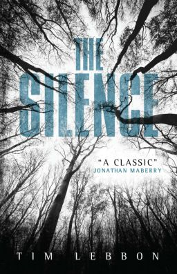 The-Silence-Tim-Lebbon